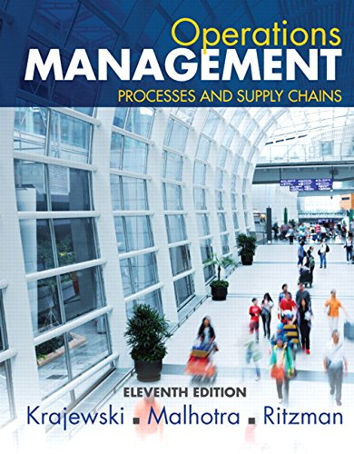 1323334750 - Operations Management: Processes and Supply Chains (11th Edition)