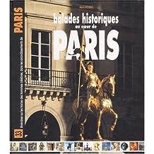 Balades historiques au coeur de Paris