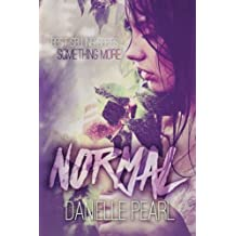 Normal (Something More) (Volume 1) by Danielle Pearl (2014-08-11)