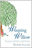 Weeping Willow, Michelle Scavarda, 1463438982