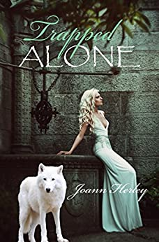 Trapped ALONE by [HERLEY, JOANN]