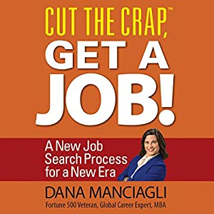 Cut the Crap, Get a Job! Audiobook