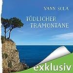 Tödlicher Tramontane (Perez 1) | Yann Sola