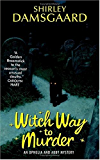 Witch Way to Murder (Ophelia & Abby Mysteries, No. 1) (Abby and Ophelia Series)