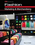 Fashion Marketing and Merchandising, Mary Wolfe, 1619604922
