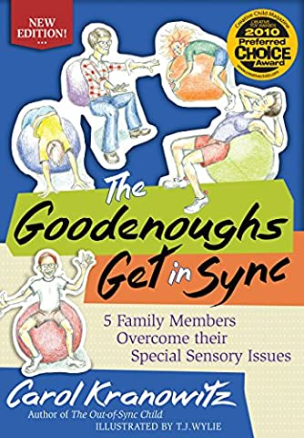 The Goodenoughs Get in Sync: 5 Family Members Overcome their Special Sensory Issues (Get Special)