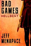 Bad Games: Hellbent