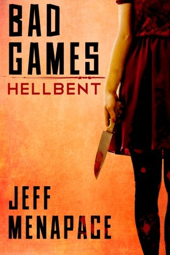 Bad Games Hellbent Jeff Menapace product image