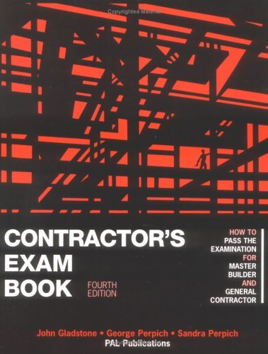 Contractor's Exam Book: How to Pass the Examination for Master Builder and General Contractor: 4th (fourth) edition ebook
