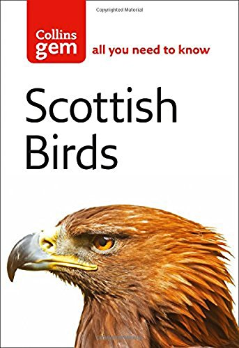 Download Collins Gem Scottish Birds: The Quick and Easy Spotter's Guide pdf