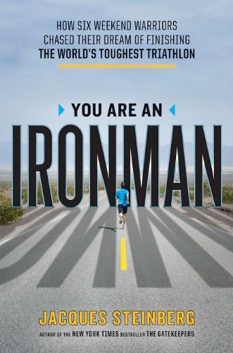 Download You Are an Ironman: How Six Weekend Warriors Chased Their Dream of Finishing the World's Toughest Tr iathlon ePub fb2 ebook