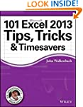 101 Excel 2013 Tips, Tricks and Times...
