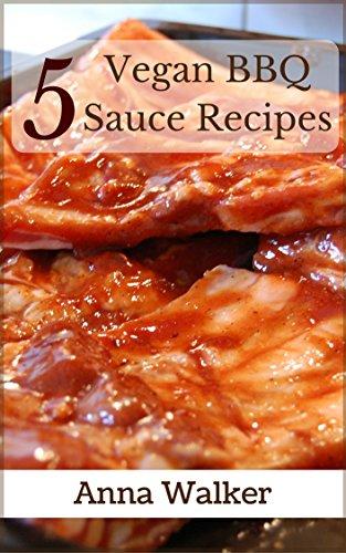 Paprika Sauce Recipe - 5 Vegan BBQ Sauce Recipes (5 Vegan Recipes Book 2)