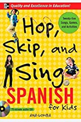 Hop, Skip, and Sing Spanish (Book Audio CD): An Interactive Audio Program for Kids by Ana Lomba (2006-09-06) Paperback