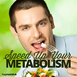 Speed Up Your Metabolism Hypnosis