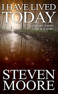 I Have Lived Today by Steven Moore ebook deal