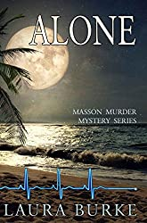 Alone (Masson Murder Mystery Series Book 5)