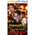 It's Impossible: MMF Romance (Love's Complicated Book 1)