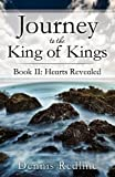 Journey to the King of Kings, Dennis Redline, 161379245X