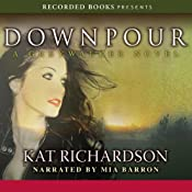 Downpour: Greywalker, Book 6 | Kat Richardson
