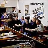 The Unauthorised Breakfast Item (2CD) by Caravan