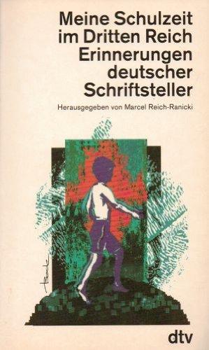 meine-schulzeit-im-dritten-reich-erinnerungen-deutscher-schriftsteller