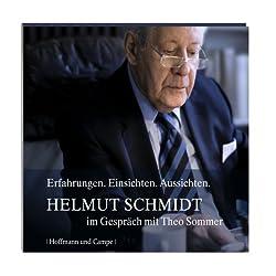 Helmut Schmidt im Gespräch mit Theo Sommer. Erfahrungen. Einsichten. Aussichten
