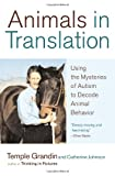 Animals in Translation, Temple Grandin and Catherine Johnson, 0743247698