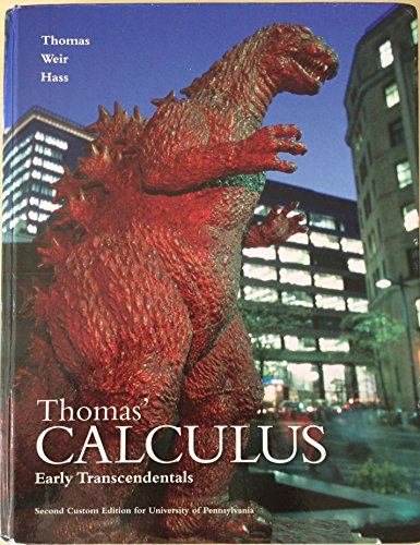 Read Online Thomas' Calculus Early Transcendentals Second Custom Edition for the University of Pennsylvania PDF