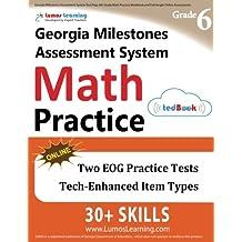 Georgia Milestones Assessment System Test Prep: 6th Grade Math Practice Workbook and Full-length Online Assessments...