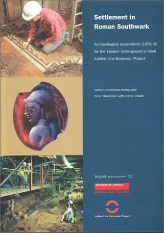 Download Settlement in Roman Southwark: Archaeological Excavations (1991-8) for the London Underground Ltd Jubilee Line Extension Project (MoLAS Monograph) by Peter Thompson (2003-02-12) pdf epub