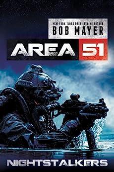 Nightstalkers (Area 51: The Nightstalkers Book 1) by [Mayer, Bob]