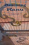Rescuing Ranu, Cheryl Snell, 144213254X