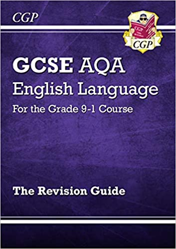 GCSE English Language AQA Revision Guide - for the Grade 9-1 Course