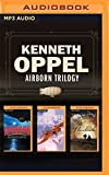Kenneth Oppel - Airborn Trilogy: Airborn, Skybreaker, Starclimber (Matt Cruse) by Kenneth Oppel (2016-03-08)