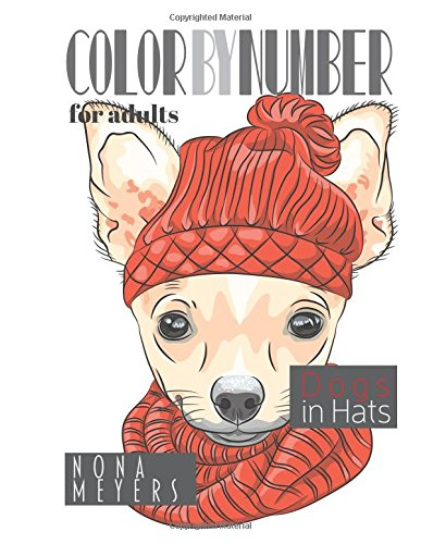 Color By Number For Adults: Dogs in Hats by CreateSpace Independent Publishing Platform