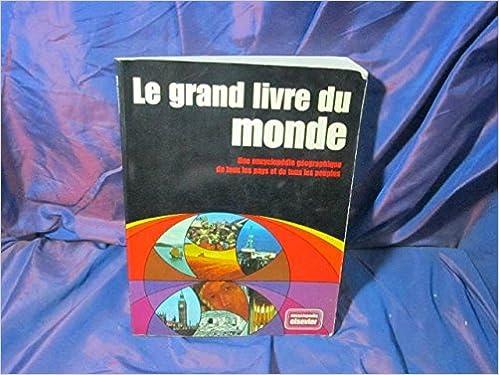 Le Grand Livre Du Monde Elsevier Seqqoia Amazon Com Books