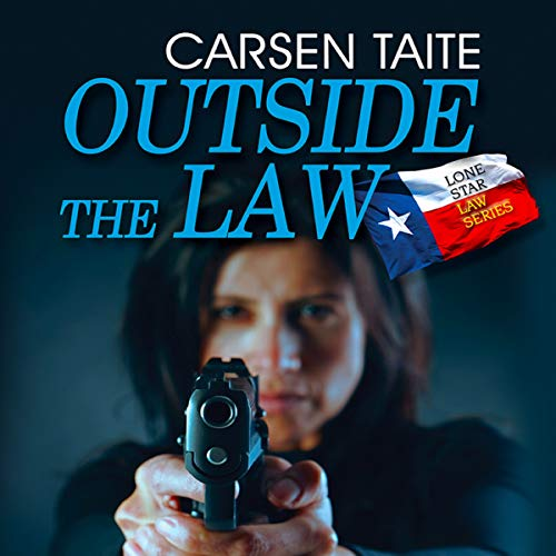 Outside the Law: Lone Star Law Series ()