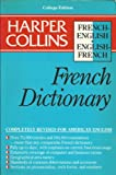 Harper Collins French Dictionary, HarperCollins Publishers Ltd. Staff, 006091954X