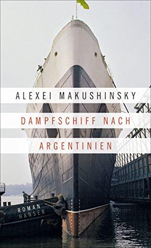 Amazon Com Dampfschiff Nach Argentinien Roman German Edition