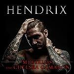 Hendrix: Caldwell Brothers, Book 1 | MJ Fields,Chelsea Camaron