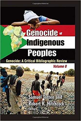 Genocide of Indigenous Peoples: A Critical Bibliographic Review ...