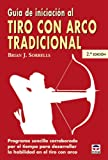 Guía de iniciación al tiro con arco tradicional