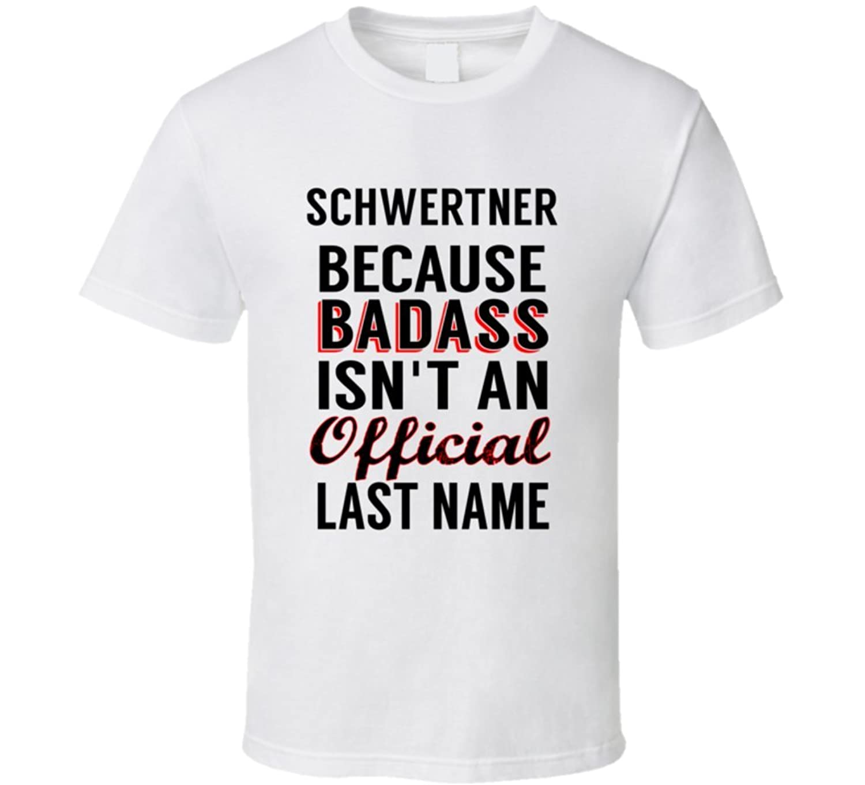 Schmidt Because Badass Isnt An Official Name T Shirt