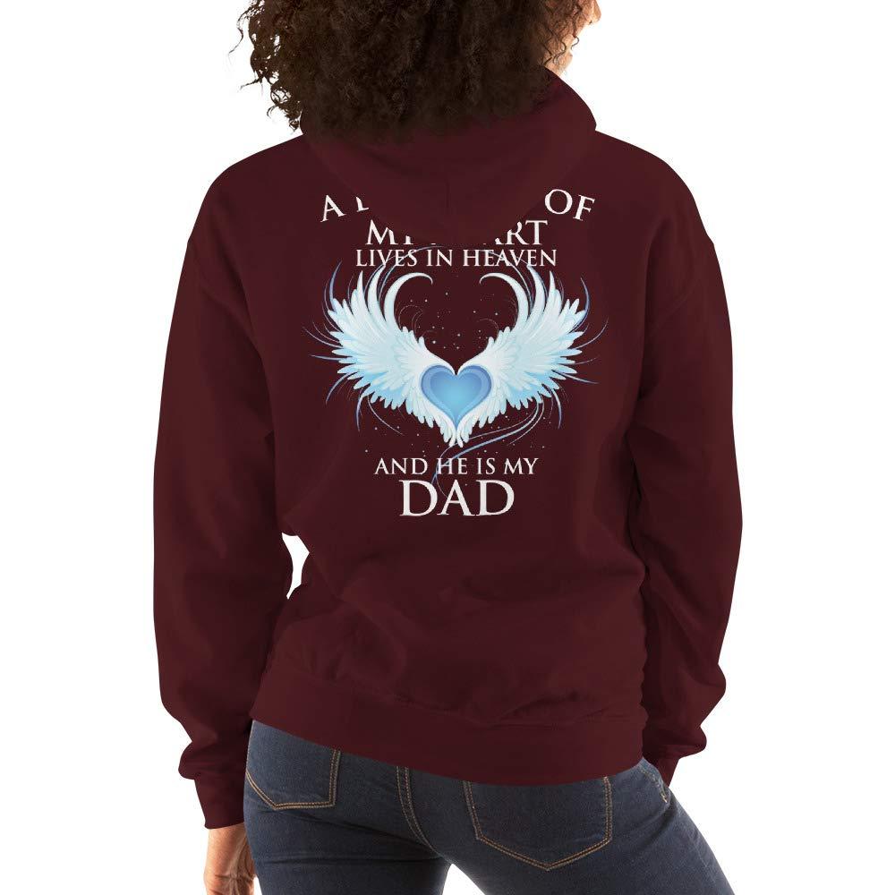 A Piece of My Heart Lives in Heaven Dad Hooded Sweatshirt