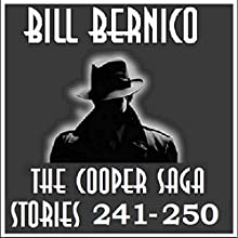 The Cooper Saga 25: Stories 241-250 Audiobook by Bill Bernico Narrated by Gregg Rizzo