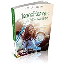 Transfórmate y vive en equilibrio Versión Inspiravida / Transform yourself and live in balance, Inspira