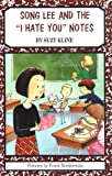 Song Lee and the I Hate You Notes, Suzy Kline, 0670878871
