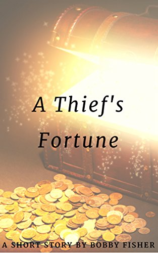 Ewyn: A Thief's Fortune: A Tale From Silverbrook City