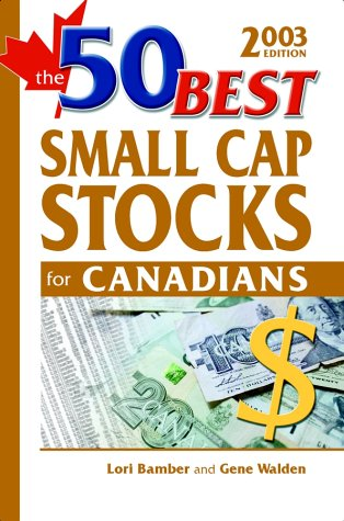 The 50 Best Small Cap Stocks for Canadians